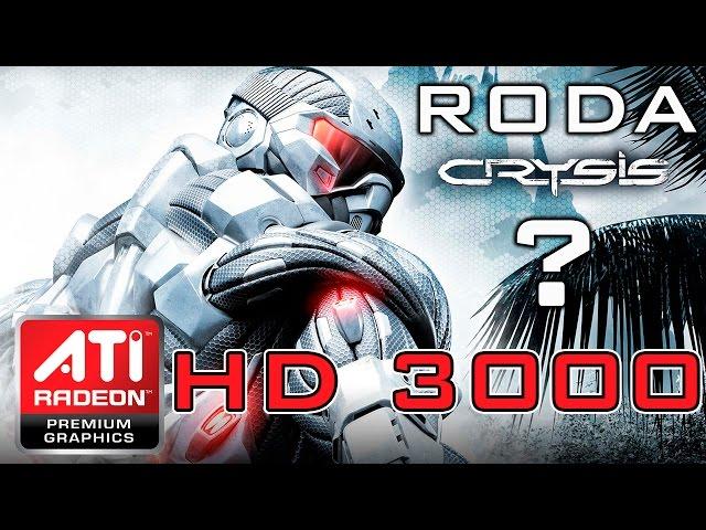 Crysis na ATI Radeon HD 3000 (Onboard)