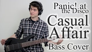 Panic! At The Disco - Casual Affair (Bass Cover With Tab)