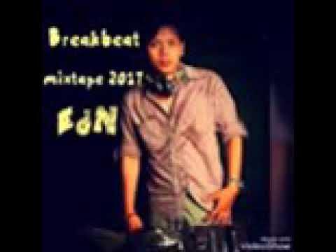 Breakbeat Mixtape 2017 (Dj edN)