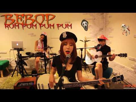 """비밥(BEBOP) - """"첫 사랑니(Rum Pum Pum Pum)"""" Band Cover (Halloween Project)"""