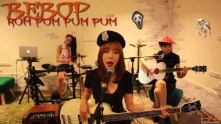 "비밥(BEBOP) - ""첫 사랑니(Rum Pum Pum Pum)"" Band Cover (Halloween Project)"