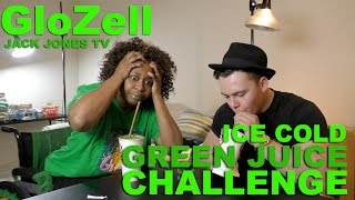 Ice Cold Green Juice Challenge - GloZell & Jack Jones TV