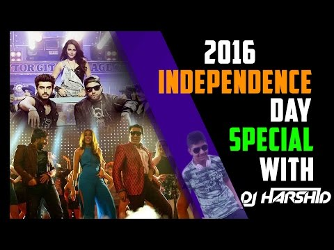 Independence Day Special Mashup || DJ Harshid