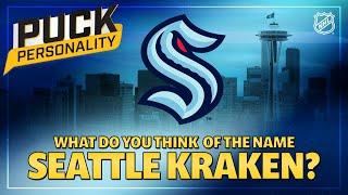 NHLers Debate the Seattle 'Kraken' Team Name   Puck Personality