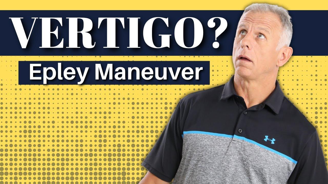 Epley Maneuver for Vertigo: EZ Step-by-Step (Right vs ...