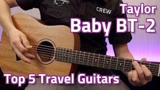Taylor Baby BT2 Demo - Top 5 Travel Guitars