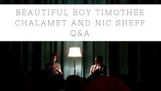 Beautiful Boy Timothée Chalamet and Nic Sheff Q&A St. Louis