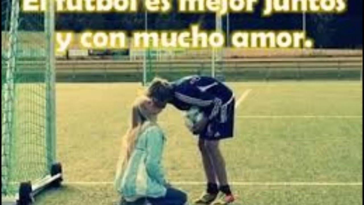 Frases Para Toda Ocasion Frases De Amor Para Mi Novio Futbolista