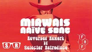 Naïve Song – Mirwais FREE DL (Selector Retrodisco FHF Club Remix)