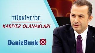 Kariyer Olanakları - DenizBank