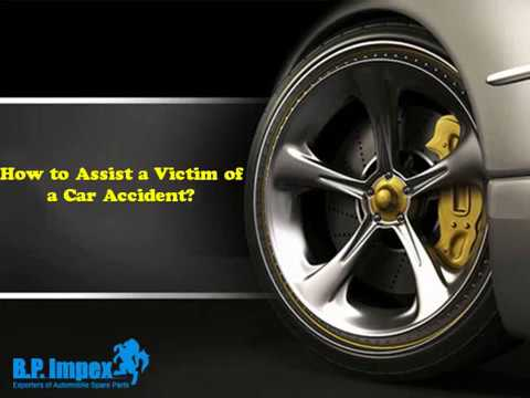How To Assist A Victim Of A Car Accident?