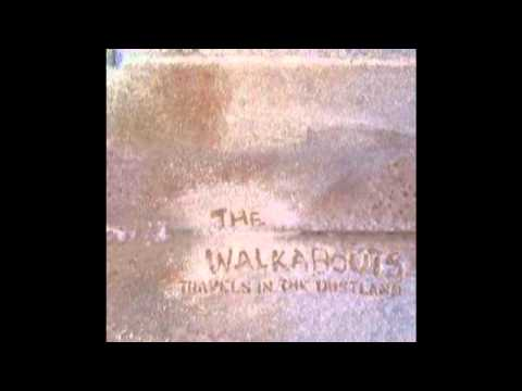 The Walkabouts - They Are Not Like Us