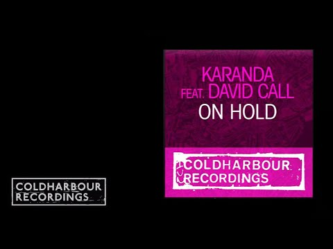 Karanda feat. David Call - On Hold (Mark Sherry's Outburst Remix) (CLHR094)
