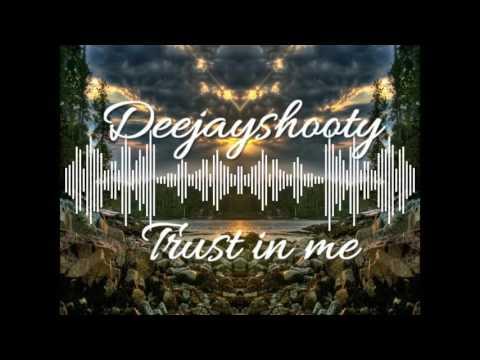Deejayshooty-Trust in me (Original Mix)