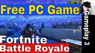 Free Fortnite Battle Royale, 1st Person Shooter, 3rd Game Play