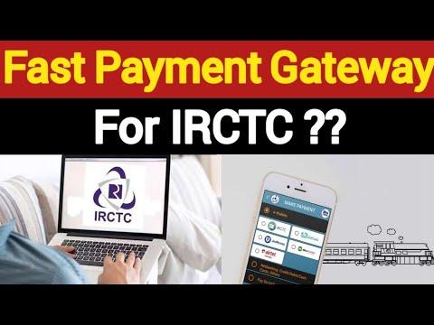 IRCTC पर Ticket Book करने के लिए कौन सा Payment Gateway हैं सबसे अच्छा और सबसे तेज ??