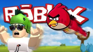 ANGRY BIRDS IN ROBLOX