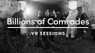 Billions of Comrades - Moak (Live 360°) by
