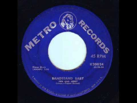 Jan & Jerry - Bandstand Baby