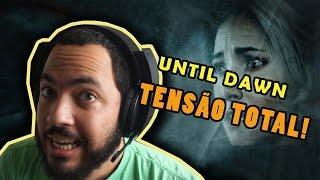 Until Dawn - Tensão total!