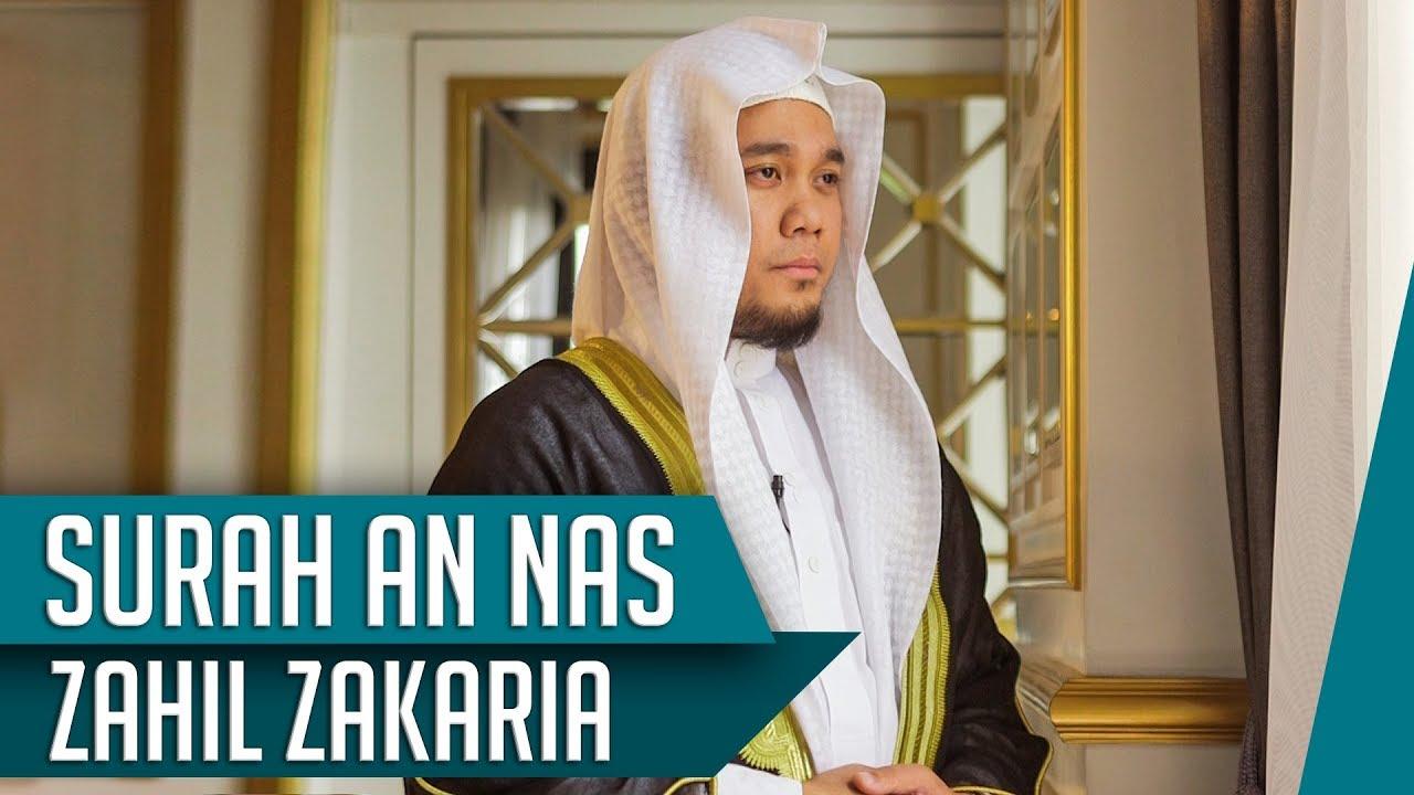 MUROTTAL QURAN || Surat An Nas || Zahil Zakaria Al Hafidz