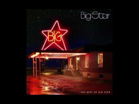 Big Star - The Ballad Of El Goodo