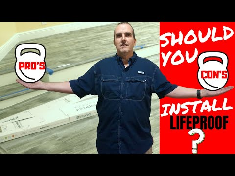 LIFEPROOF VINYL FLOORING REVIEW & INSTALLATION WITH PRO'S & CON'S