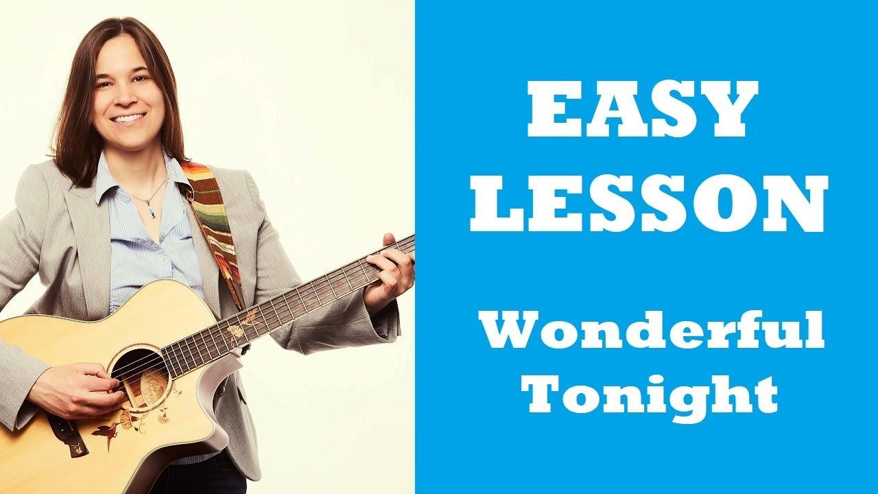 Wonderful Tonight Guitar Tutorial by Eric Clapton - YouTube
