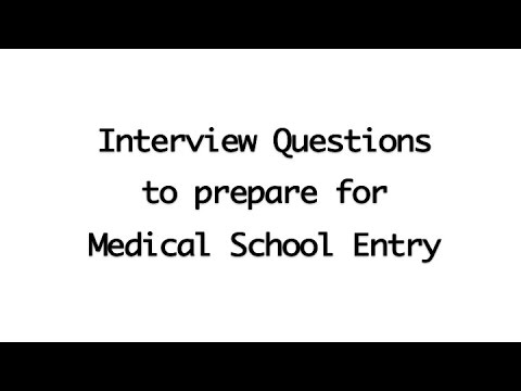Questions you MUST PRACTISE for MED SCHOOL INTERVIEWS    Sam Forde