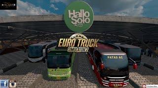 Edisi Mod Indonesia Halo Solo Map & Mod Bus SR1 V2 - (Game PC)Euro Truck Simulator 2