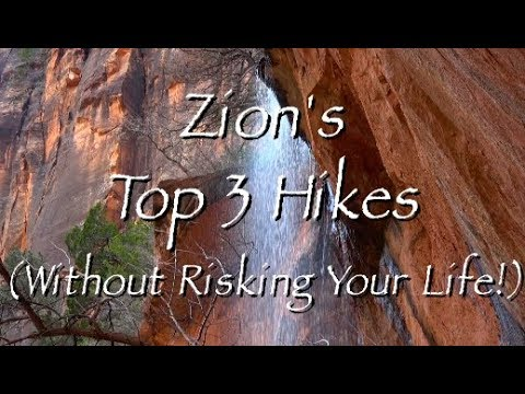 Top 3 Trails in Zion National Park HD Video