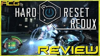 "Hard Reset Redux Review ""Buy, Wait for Sale, Rent, Never Touch"