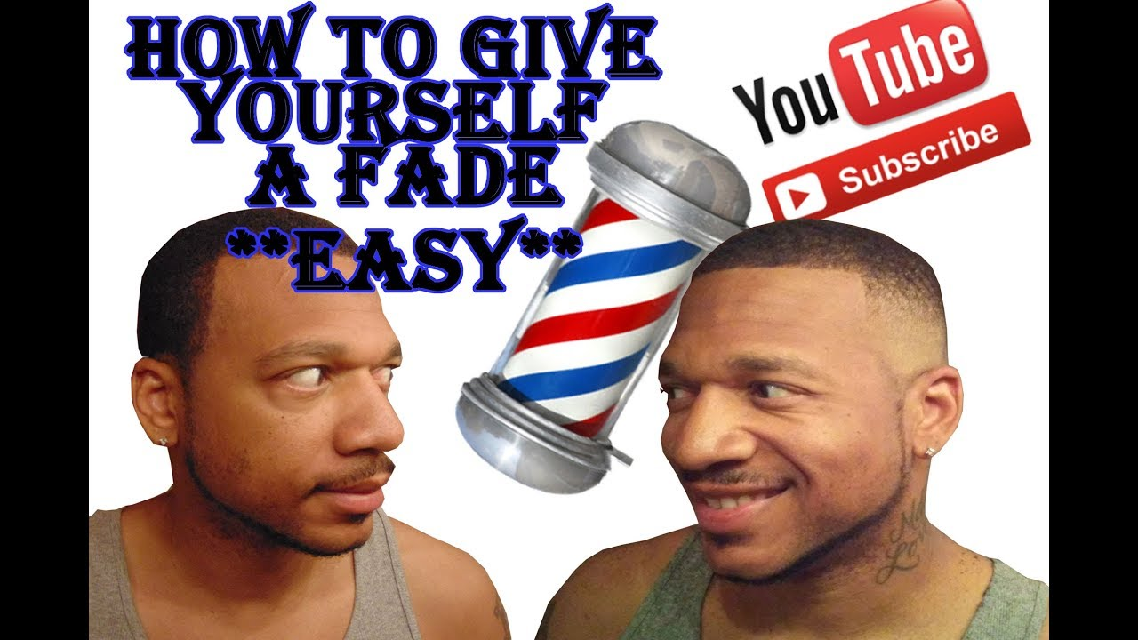How To Give Yourself A Fade Haircut Black Hair Easy Youtube