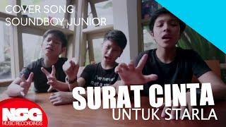 Soundboy Junior - Surat Cinta Untuk Starla