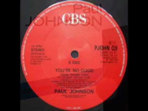 Paul johnson you 39 re no good deep house mix youtube for Good deep house