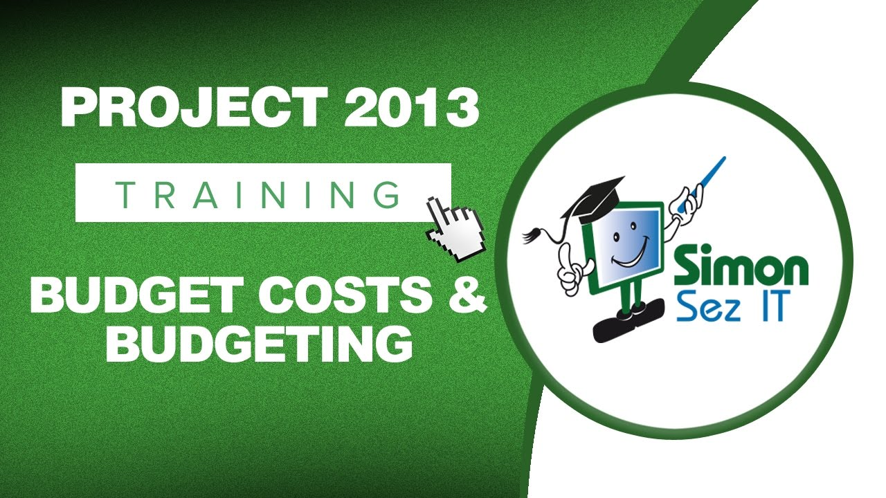 microsoft project 2013 tutorial budget costs and budgeting youtube