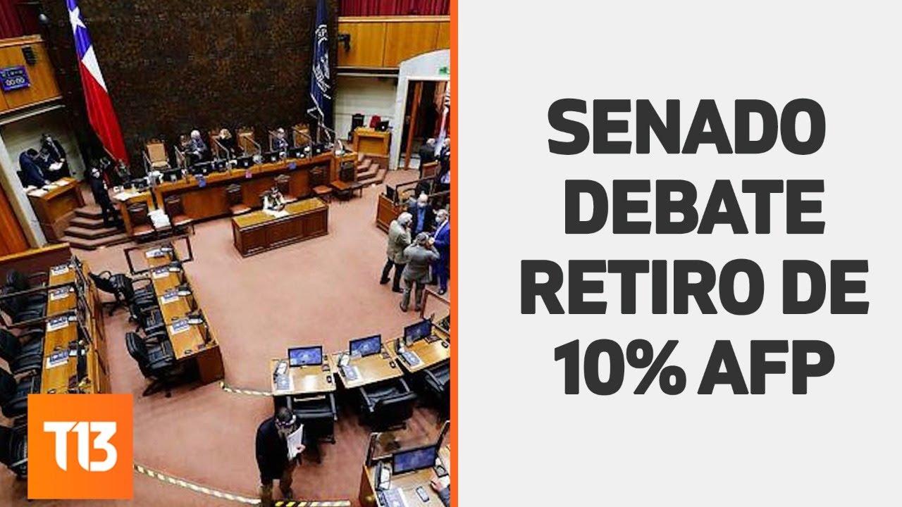 EN VIVO | Senado debate retiro 10% de las AFP - YouTube