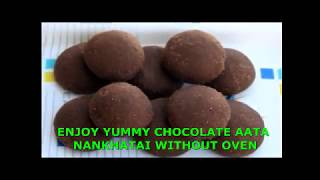 Wheat Flour Chocolate Nankhatai Without Oven, Indian cookie recipe आटा नानखटाई बिस्किट  कढ़ाई  में
