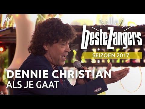 Dennie Christian - Als je gaat | Beste Zangers