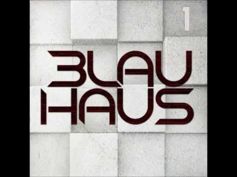 3LAU HAUS - #1