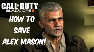 Black Ops 2: How To Save Alex Mason!
