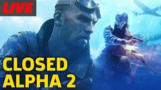 Battlefield 5 Closed Alpha Round 2 Gameplay Live