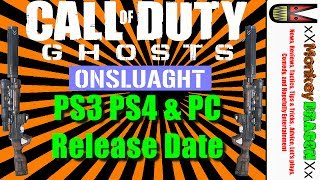 Call of Duty Ghost Onslaugh Map Pack Trailer BreakDown PS3 PS4  PC Release Date