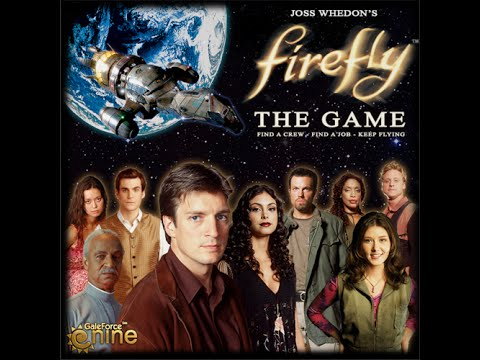 Chits and Giggles Play Firefly the Game - Part 1