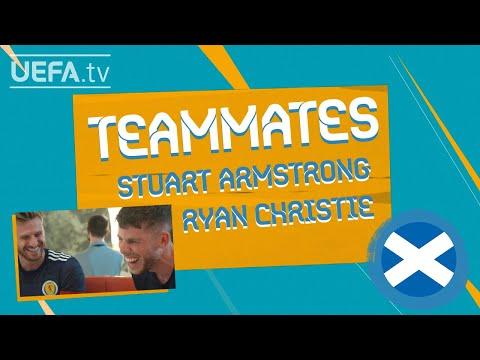 EURO Teammates: STUART ARMSTRONG & RYAN CHRISTIE