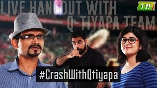 Live Hangout with Qtiyapa Team   #CrashWithQtiyapa