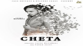 Cheta | (Full Song) | Jassa Watawali | Taran Saini | New Punjabi Songs 2018