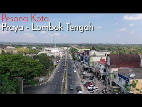 Pesona Kota Praya Lombok Tengah Nusa Tenggara Barat NTB