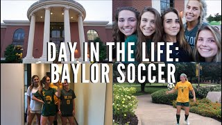 DAY IN THE LIFE | D1 STUDENT-ATHLETE | BAYLOR SOCCER