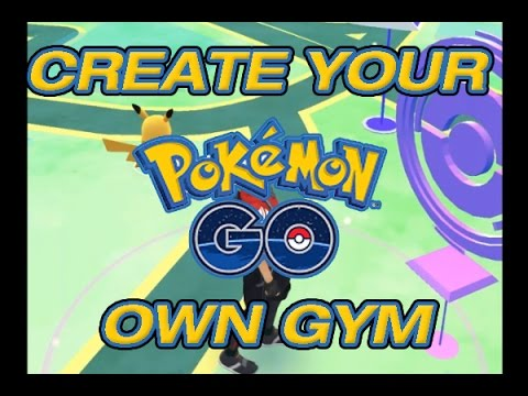 how to create your own pokemon go gym or pokestop - submission